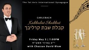 David Blum - Carlebach Kabbalat Shabbat 1